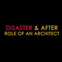 IIA   Disaster and After   Role of an Architect