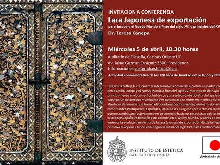 """Conferencia: """"Laca Japonesa de exportación para Europa y el Nuevo Mundo a fines del siglo XVI y"""