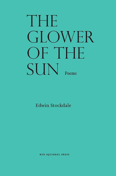 The Glower of the Sun | Edwin Stockdale