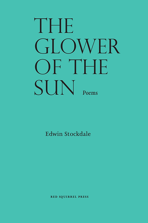 The Glower of the Sun | Edwin Stockdale