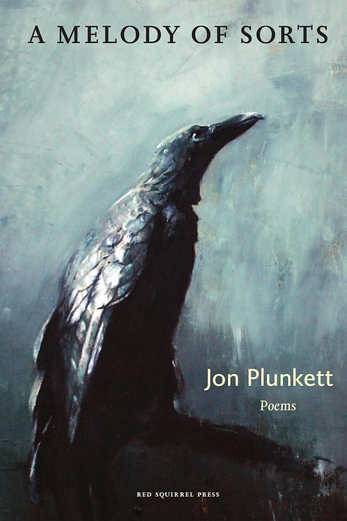 A Melody Of Sorts   Jon Plunkett