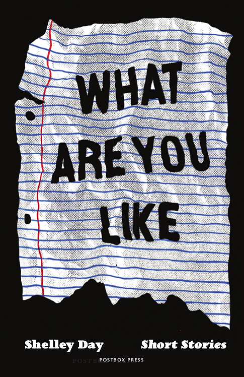 What Are You Like | Shelley Day