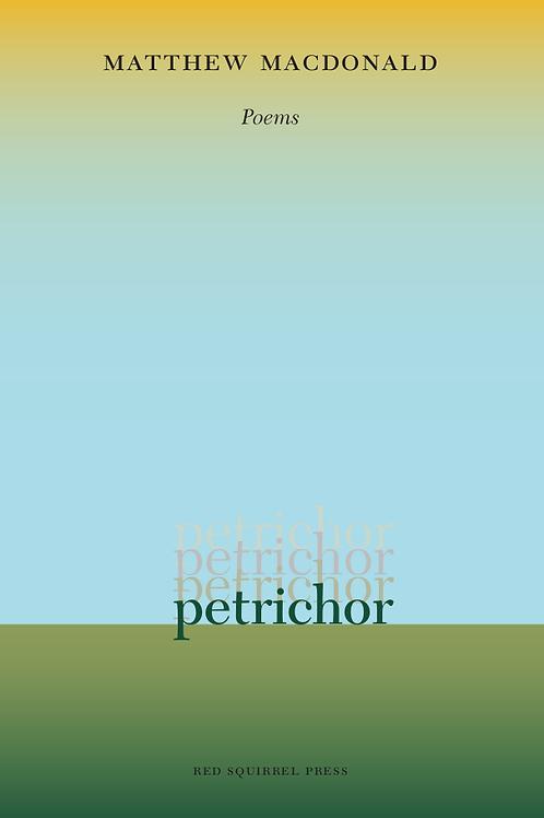 petrichor | Matthew MacDonald