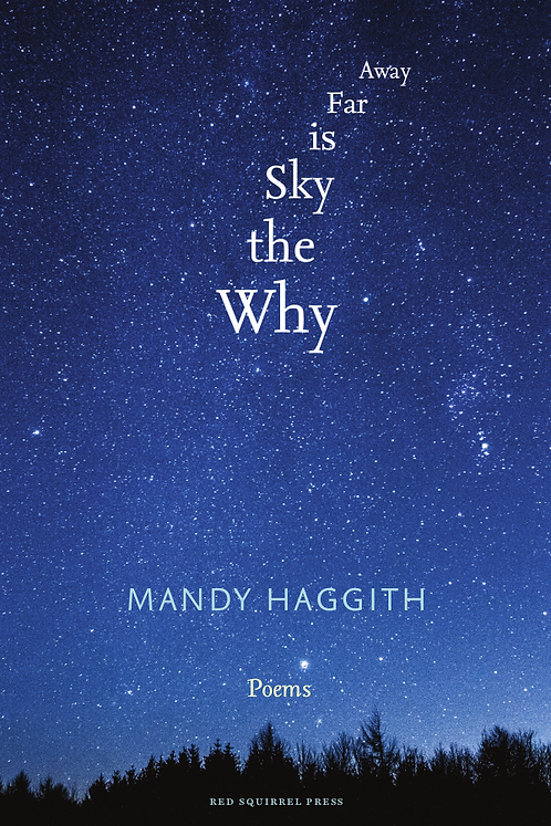 Why the Sky is Far Away | Mandy Haggith