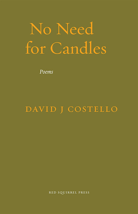 No Need for Candles | David J Costello