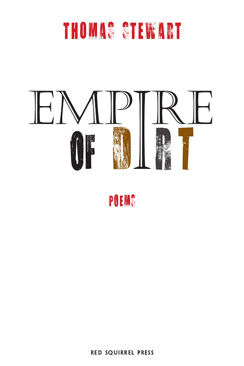 empire of dirt | Thomas Stewart