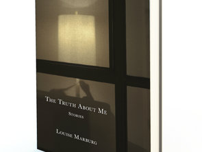 Louise Marburg, author of The Truth About Me (WTAW Press), offers a tip or ten for The Story Prize b
