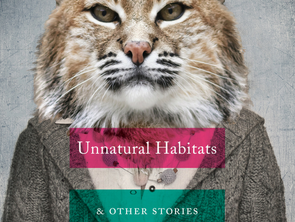 UNNATURAL HABITATS Selected for The Bookstore at Library Square's book club