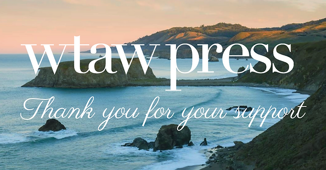 Sonoma Beach WTAW Press Asks for Your Support End of Year 2020