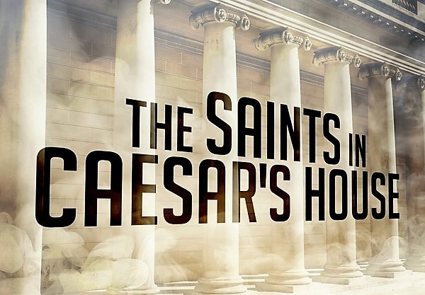 Saints and Caesar