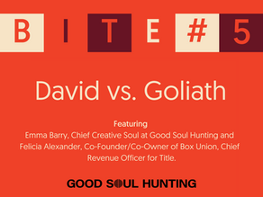 Soul Bites #5 | David vs. Goliath
