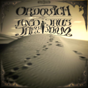 Ordovich, Album Cover, & Thus They Roam, 2013