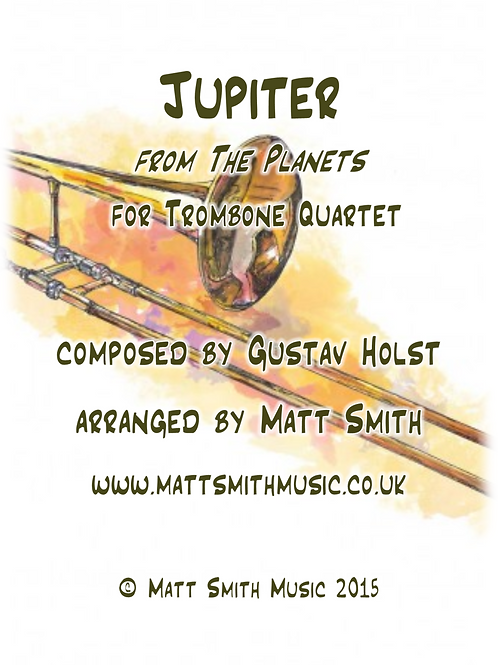Jupiter by Gustav Holst - Trombone Quartet