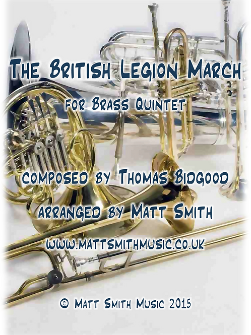 The British Legion March by Thomas Bidgood - Brass Quintet