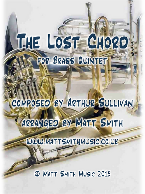 The Lost Chord by Arthur Sullivan - Brass Quintet
