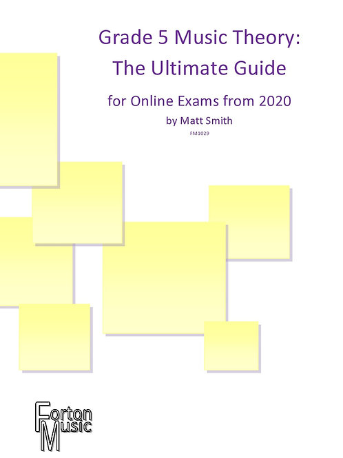 Grade 5 Music Theory - The Ultimate Guide by Matt Smith - PDF VERSION
