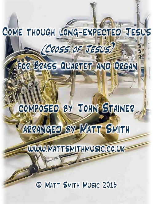 Cross of Jesus by John Stainer - Brass Quartet/Quintet & Organ