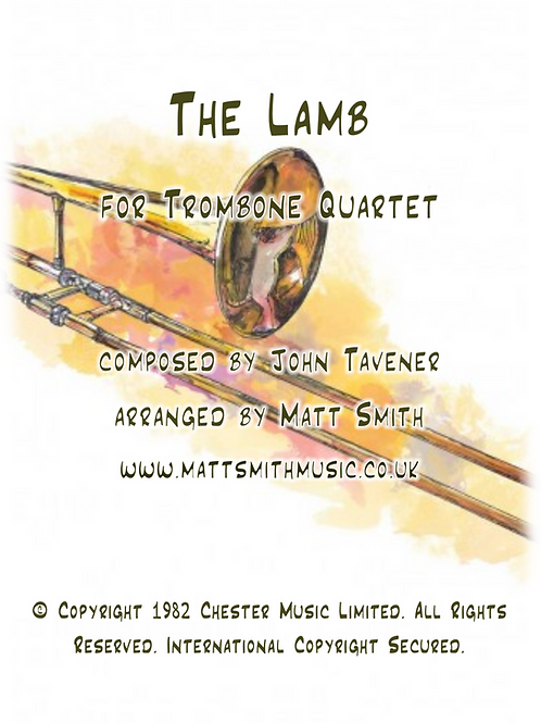 The Lamb by John Tavener - Trombone Quartet