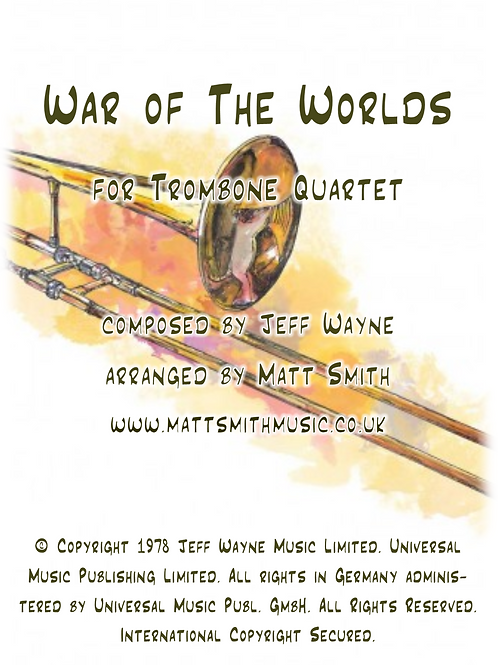 War of The Worlds  by Jeff Wayne - Trombone Quartet