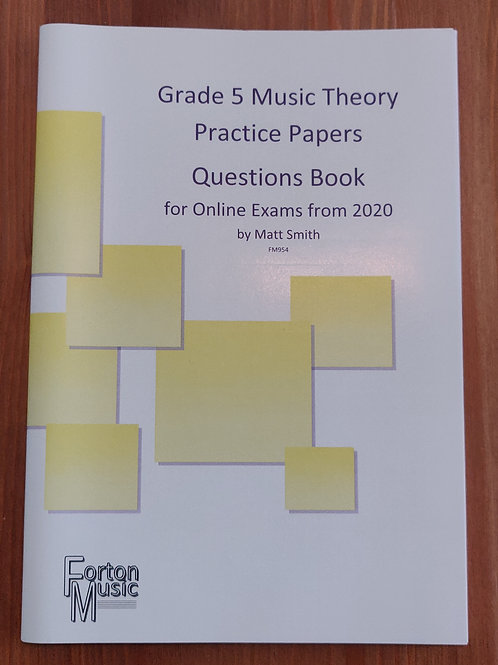 Grade 5 Music Theory Practice Papers x6 by Matt Smith - PRINTED VERSION