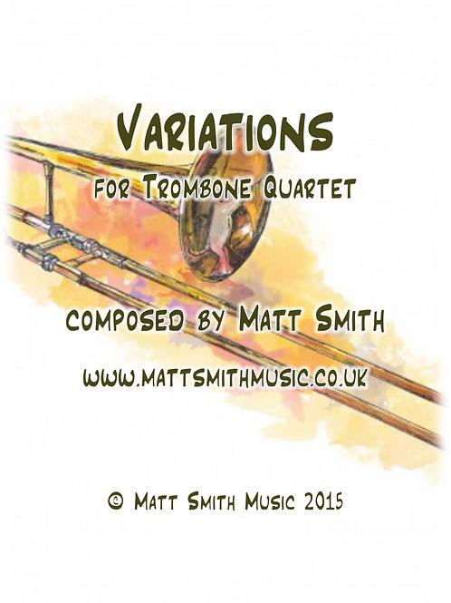 Variations for Trombone Quartet by Matt Smith