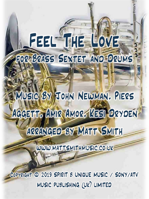 Feel The Love by Rudimental - Brass Sextet and Drums