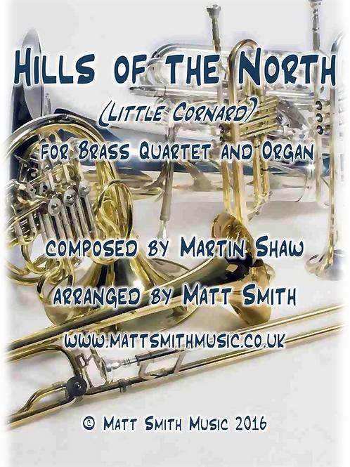 Hills of the North (Little Cornard) by Martin Shaw - Brass Quartet/Quintet&Organ