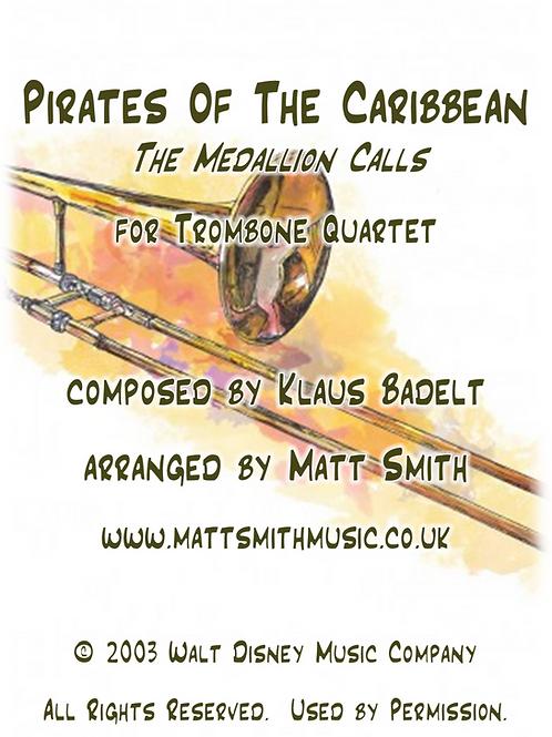 Pirates of The Caribbean - The Medallion Calls - Trombone Quartet