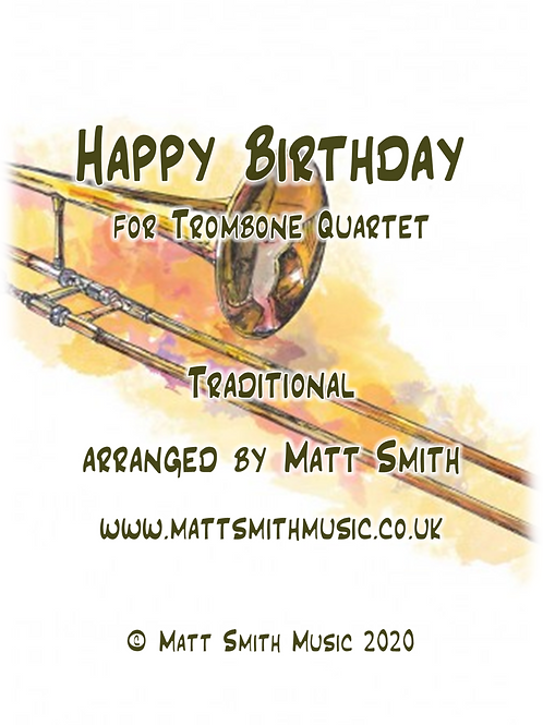 Happy Birthday - Trombone Quartet
