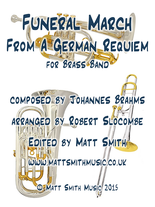 Funeral March from A German Requiem by Brahms - Brass Band