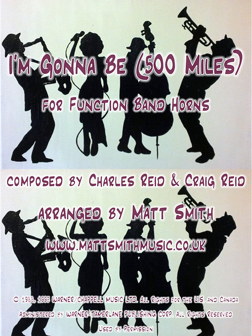 I'm Gonna Be (500 Miles) by The Proclaimers - Function Band Horn Section
