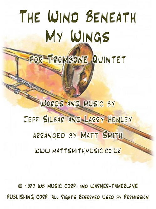 The Wind Beneath My Wings (Bette Midler) - Trombone Quintet