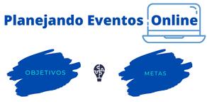 Série: Planejando Eventos Online - Parte 2