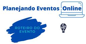 Série: Planejando Eventos Online - Parte 5