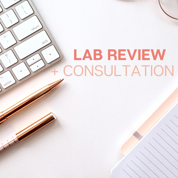 Lab Review + Consultation