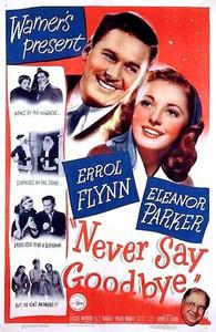 Never Say Goodbye - 1946