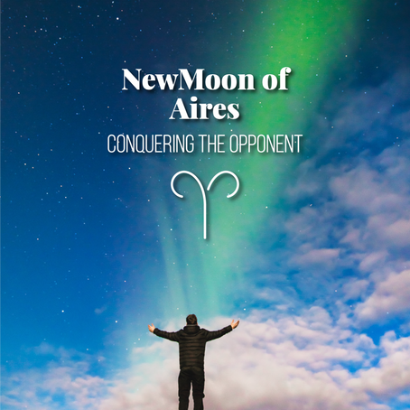 New Moon of Aries 2020 - Conquering the Opponent