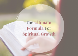 The Ultimate Formula For Spiritual Growth