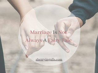 Marriage Is Not Always A Fairy Tale