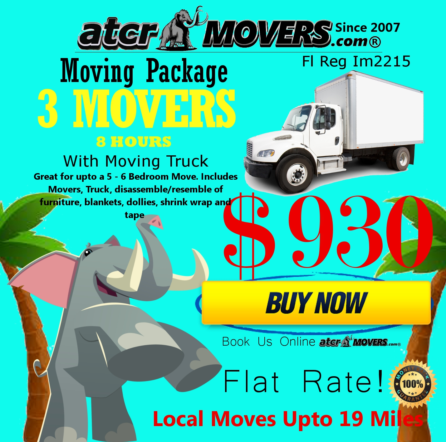 ATCR MOVERS 3 MOVERS 8 HOURS $930