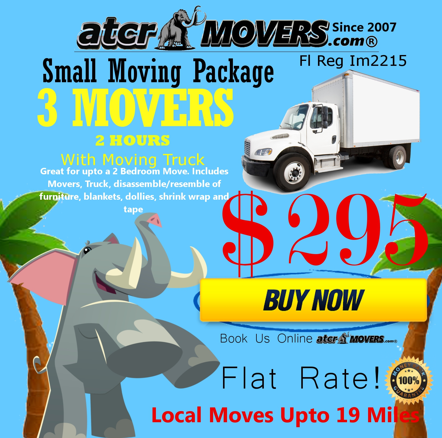 ATCR MOVERS 3 MOVERS 2 HOURS $295