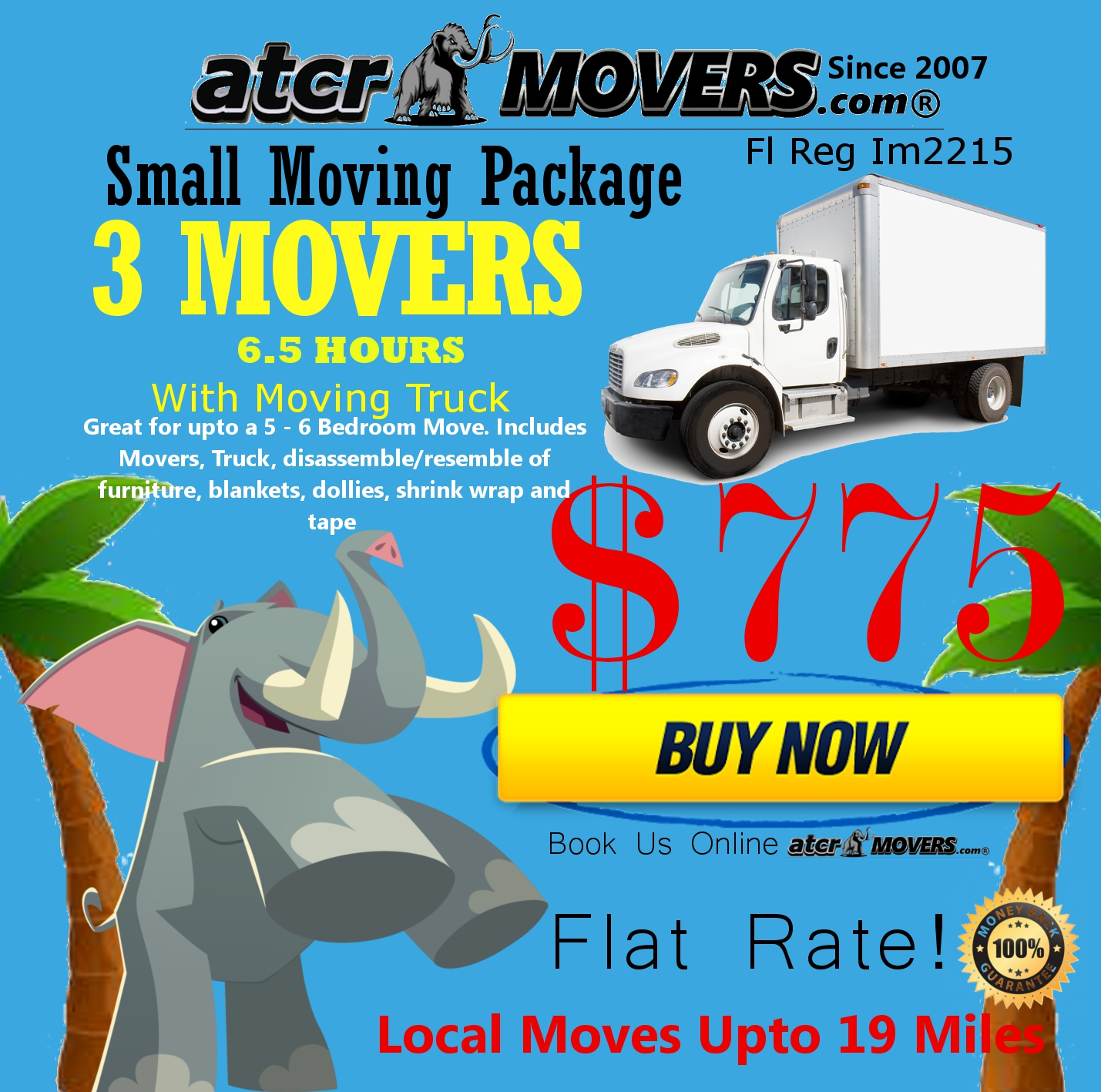 ATCR MOVERS 3 MOVERS 6.5 HOURS $775