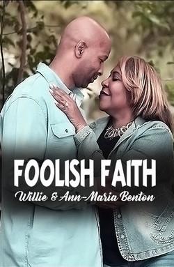 FOOLISH FAITH