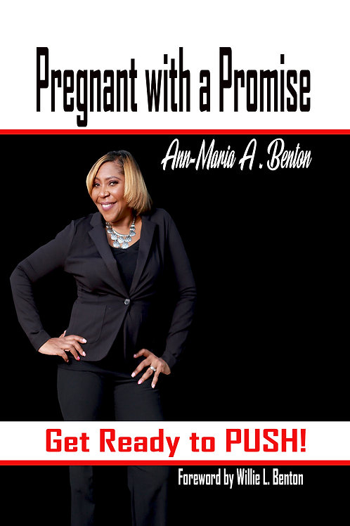 Pregnant with a Promise - Get Ready to PUSH!