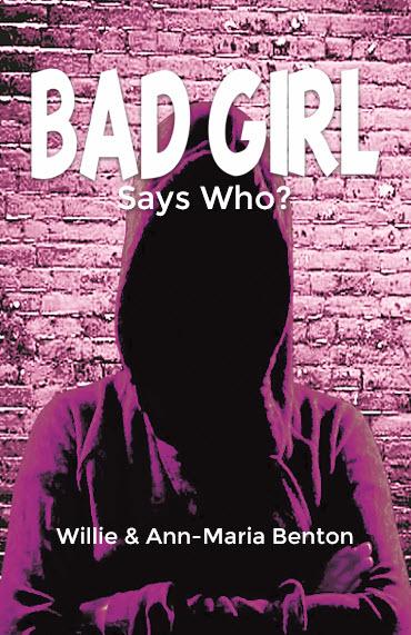 Bad Girl - Says Who?