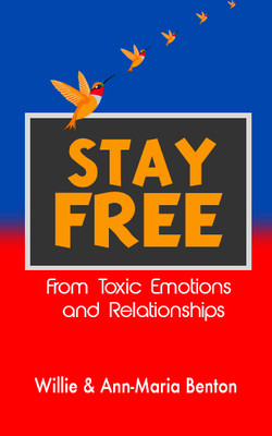 Stay Free From Toxic Emotions and Re