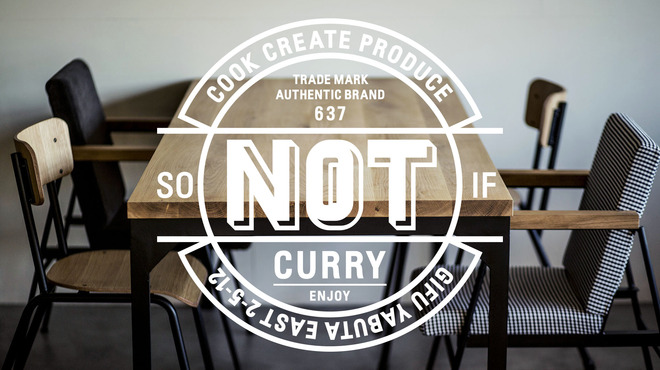 NOT CURRY