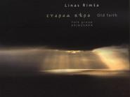 Linas Rimša & Arinuška. Senasis tikėjimas (Arc Music EUCD2492, 2014). Recenzija