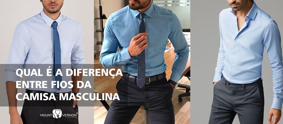 Qual é a Diferença Entre os Fios da Camisa Masculina?