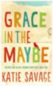 Grace in the Maybe.jpg 2014-9-17-10:34:16